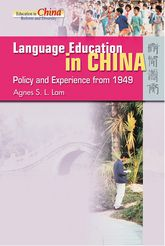 Language Education in ChinaPolicy and Experience from 1949