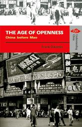 The Age of OpennessChina before Mao
