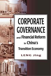 Corporate Governance and Financial Reform in China's Transition Economy