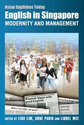 English in Singapore: Modernity and Management