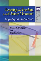 Learning and Teaching in the Chinese Classroom: Responding to Individual Needs