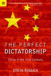 The Perfect DictatorshipChina in the 21st Century